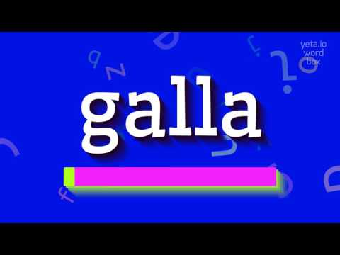 """How to say """"galla""""! (High Quality Voices)"""