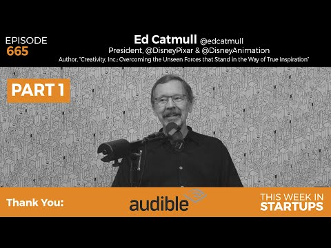 E665: Ed Catmull, Pixar-Disney & Creativity, Inc: on pioneering computer animation, Lucas, Jobs -PT1