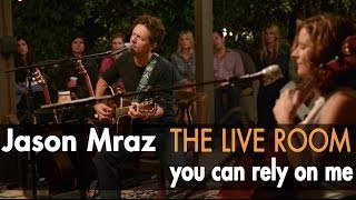"""Jason Mraz - """"You Can Rely On Me"""" (Live from The Mranch)"""