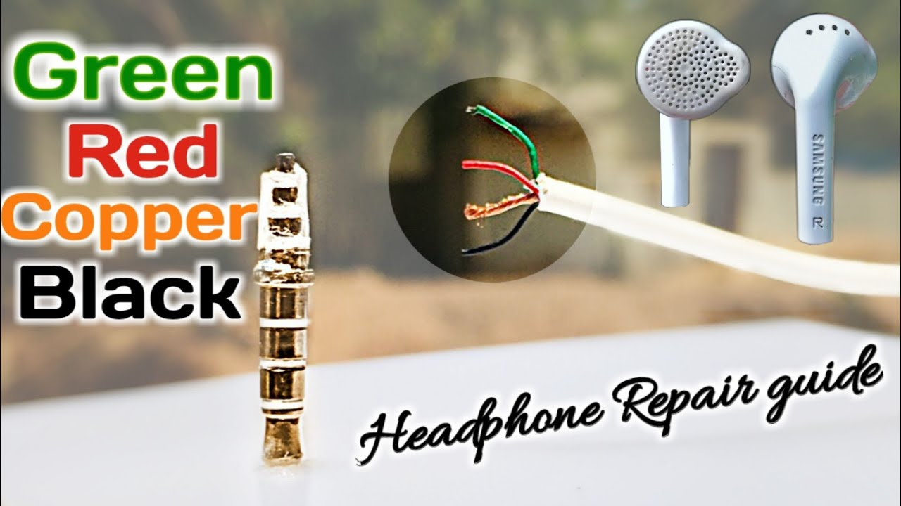 How To Repair Earphones With Green Red Copper And Black Colour Wire Youtube