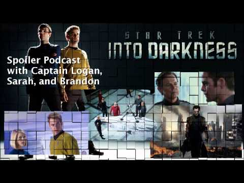 Star Trek Into Darkness Spoiler Podcast