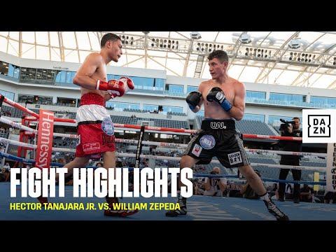 HIGHLIGHTS | Hector Tanajara Jr. vs. William Zepeda