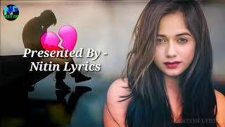 Nahi ye ho nahi sakta (lyrics) song 2020 Mohabbat Ka Gam Hai - Twinkle Sharma ,Trending Tik Tok Song