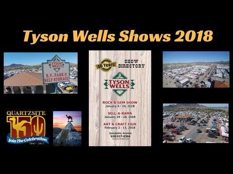 Tyson Wells Shows 2018 ....Quartzsite AZ