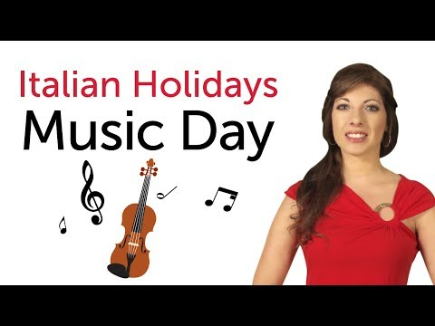 Italian Holidays - Music day - Festa della Musica