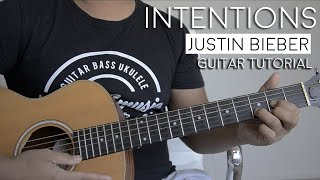 Intentions by Justin Bieber Guitar Tutorial
