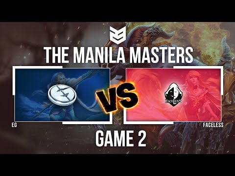 Manila Master | EG vs Faceless - Game 2 - Caster : Dukie