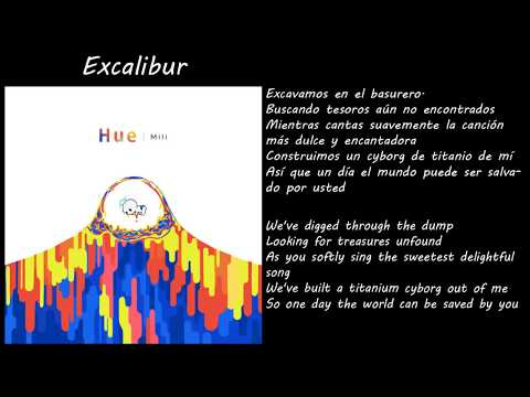 Mili - Hue - Excalibur (Sub español e inglés)