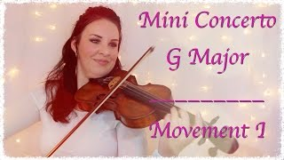 Mini Concerto (original) | Movement I | Violin Performance