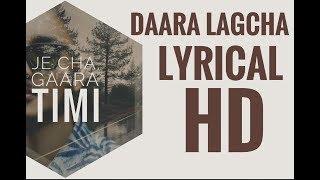 Daara Lagcha - Tunna Bell Thapa (Lyrical)