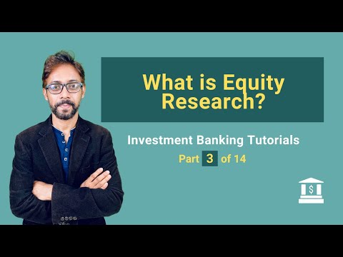 3.  What is Equity Research (How to they make money?)