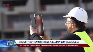 4 Construction Workers Killed in Work Accident - Your News From Israel