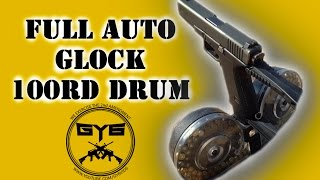 Full Auto GLOCK - 100rd Drum Mag
