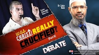 Debate: Dr Zakir Naik v/s Pastor Ruknuddin Pio: Was Christ(pbuh) Really Crucified? Part-3