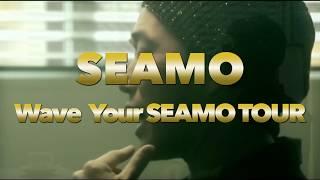 SEAMO「Wave Your SEAMO TOUR」TRAILER
