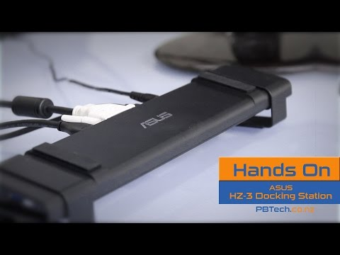 Asus HZ-3 Docking Station - PB Tech Hands On Review (90XB026N-BDS000)
