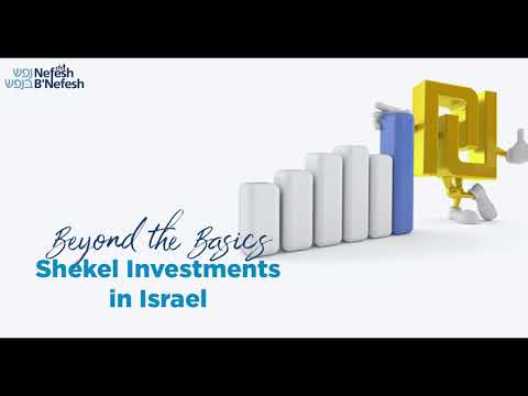 Beyond The Basics - Shekel Investments In Israel