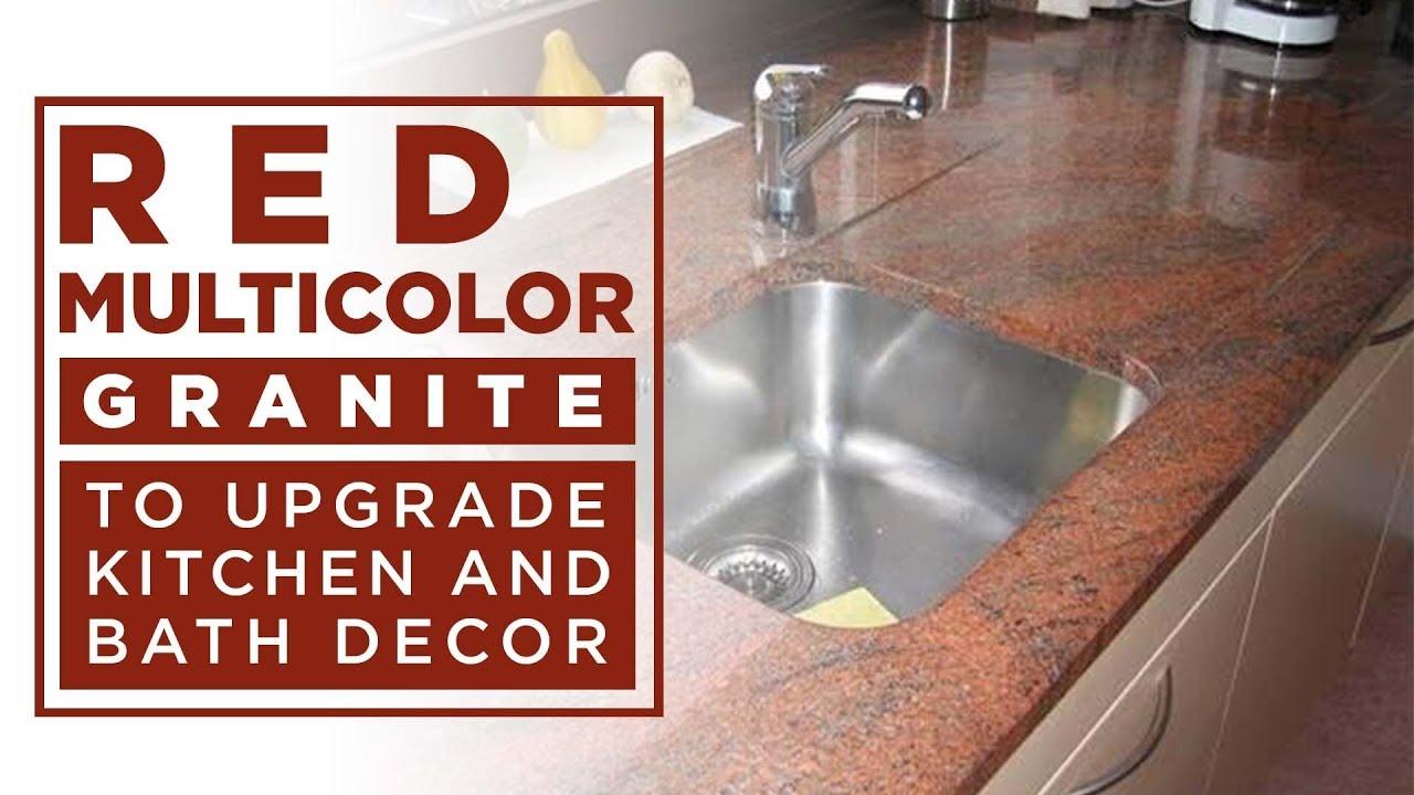 Red multicolor granite to upgrade kitchen and bath decor