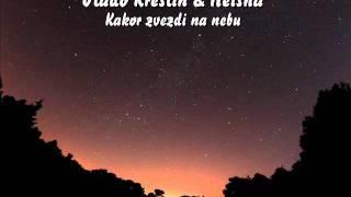 Vlado Kreslin & Neisha ~ Kakor zvezdi na nebu [live HQ]