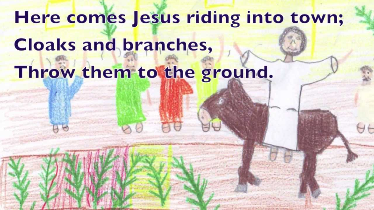 Songs For Palm Sunday Holy Week And Easter 1 Cloaks And Branches Youtube