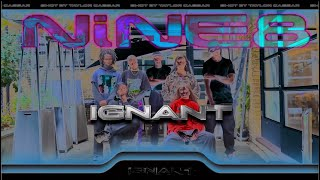 NiNE8 -  IGNANT (Biig Piig, LorenzoRSV, NiGE)