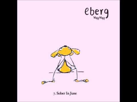 Клип Eberg - Sober In June
