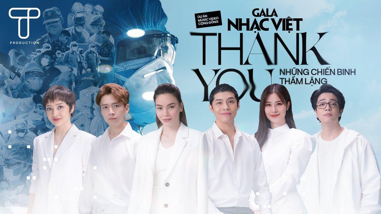 Thank You | Hồ Ngọc Hà, Noo Phước Thịnh, Đông Nhi, Ngô Kiến Huy, Bùi Anh Tuấn, Bảo Anh & 70 nghệ sĩ