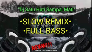 Download Mp3 Dj Satu Hati Sampai Mati • Slow Remix • Full Bass • Thomas Arya • Terbaru #1