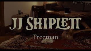 JJ Shiplett - Living Room Lockdown 'Freeman'