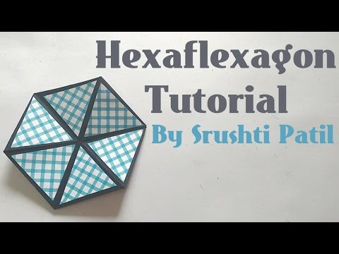 HexaflexagonColour Changing Hexagon Tutorial By Srushti Patil