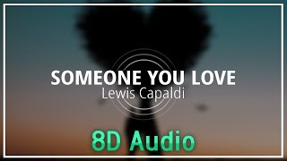 Lewis Capaldi - Someone You Loved『8D Audio』 Video