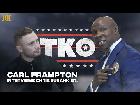 Carl Frampton and Chris Lloyd talk to Chris Eubank Sr about a life in boxing | TKO Round 2
