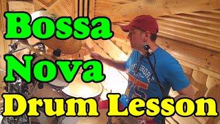 Latin Jazz  Bossa Nova Drum lesson Урок игры на барабанах Ритмы в стиле Латина
