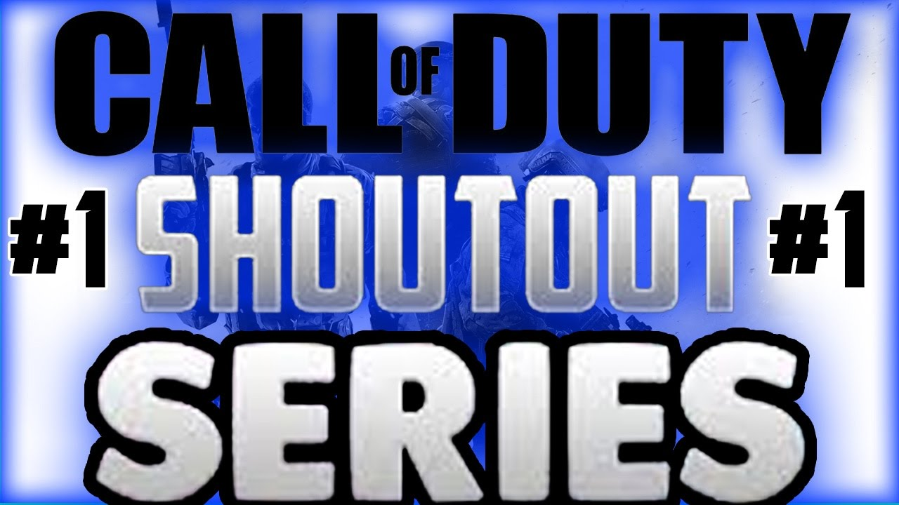 CALL OF DUTY SHOUT OUT SERIES #1 GROW YOUR CHANNEL! (UNDERRATED YOUTUBERS) - To win a shout out you must follow these rules: