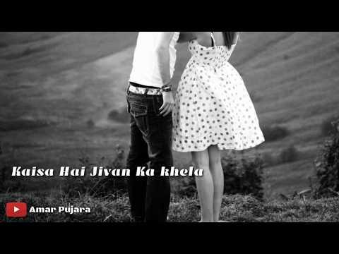 Aa laut ke aaja mere meet.... lyrics video status ek pal hai jina ek pal hai marna sad song