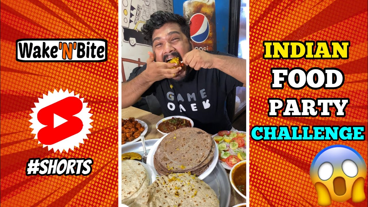 INDIAN FOOD PARTY EATING CHALLENGE | Food Challenge | Wake'N'Bite #Shorts