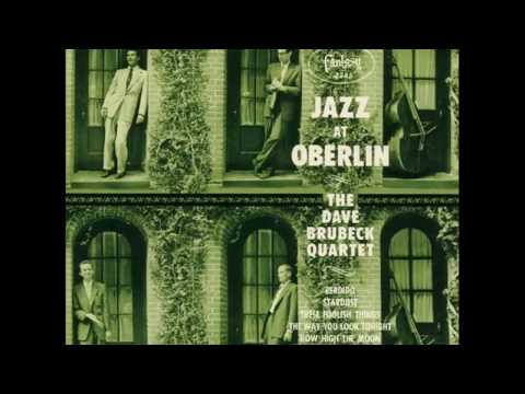 Dave Brubeck Quartet - Jazz At Oberlin (1953)