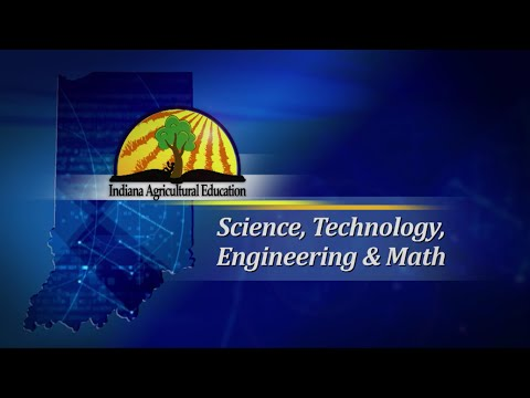 Indiana Agricultural Education STEM Video