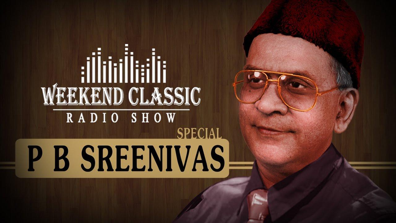 Pb sreenivas special weekend classic   radio show   hit tamil.