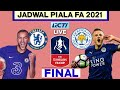 Jadwal Final Fa Cup 2021   Chelsea vs Leicester city   Fa cup 2021 Finals   Live Rcti