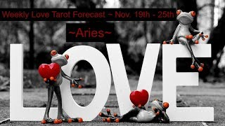 Aries *You know who your soulmate is!* ~ Lovescope Nov 19th-25th