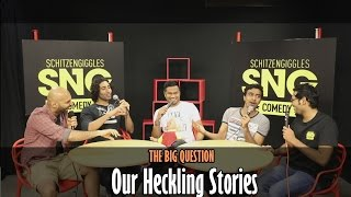SnG: Our Worst Heckling Stories ft Daniel Fernandes | The Big Question Ep 21 | Video Podcast