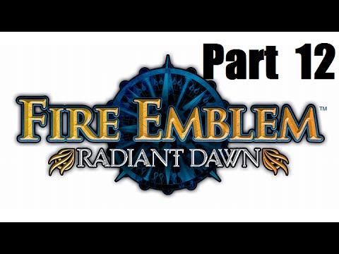 Fire Emblem: Radiant Dawn Walkthrough Part 12: Daein, Arise!