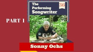 The Performing Songwriter, Episode 36, Guest: Sonny Ochs