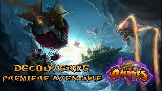 Ce jeu me fait suer !!! Hearthstone L'éveil des ombres première aventure !!! Gameplay FR