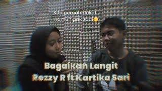 Gambar cover Bagaikan Langit - Rezzy R ft Kartika Sari ( Cover )