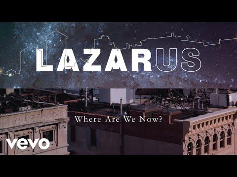 Where Are We Now? (Lazarus Cast Recording [Audio])
