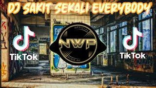 Download DJ SAKIT SEKALI EVERYBODY X DAMON VOCATION TIK TOK VIRAL 2021