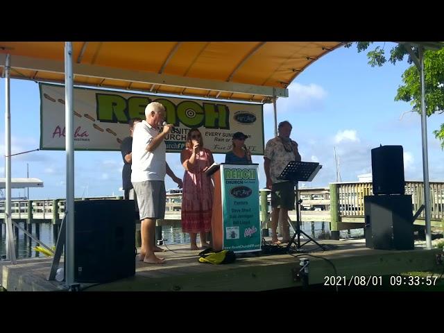 REACH Community Church Sunday Service Aug 1, 2021