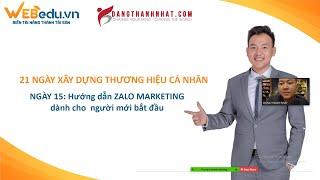 ngày 15 Hướng dẫn xây dựng Zalo marketing